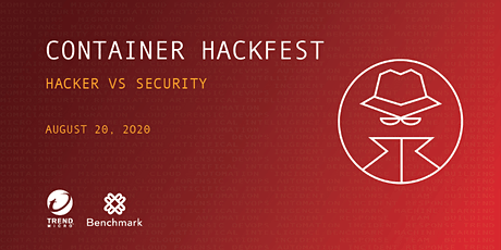 Trend Micro and Benchmark Present: CONTAINER HACKFEST tickets