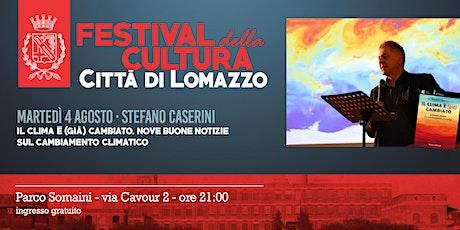Stefano Caserini - Il clima è (già) cambiato - LomazzoCULT festival biglietti