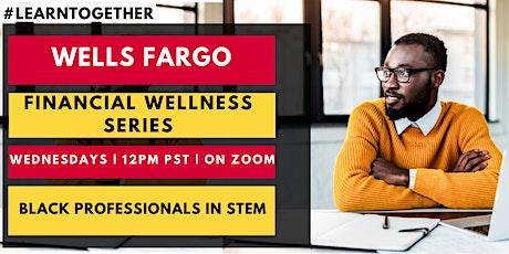 BPS: Financial Wellness with Wells Fargo tickets