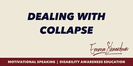 MOTIVATIONAL GROUP TRAINING - 'DEALING WITH COLLAPSE' tickets