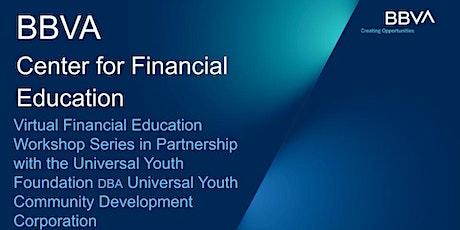 BBVA USA and Universal Youth Foundation's Free Financial Education Seminar tickets