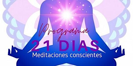 Programa 21 días de Meditaciones Conscientes. boletos