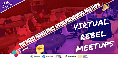 Virtual Rebel Meetup, powered by Yena tickets