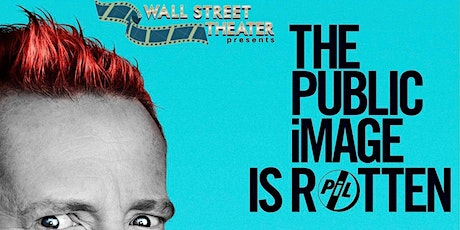 FILM : The Public Image Is Rotten tickets