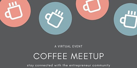 Virtual Coffee Networking tickets