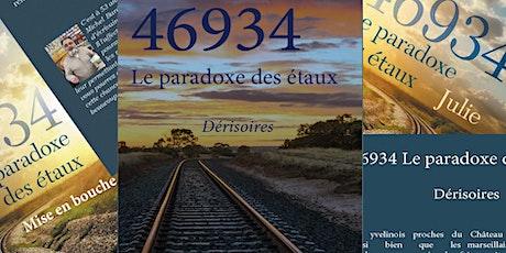 """""""46934 le paradoxe des étaux"""" Présentation-dédicace de la trilogie billets"""