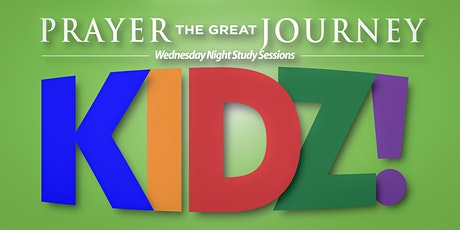 Prayer The Great Journey FOR KIDS! | 6 Week Course tickets