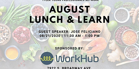 Tyler Young Professionals Network  Luncheon, August 21 tickets