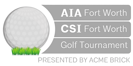 2020 AIA/CSI FW ACME BRICK GOLF TOURNAMENT Sept. 17! tickets
