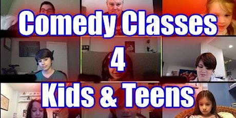 ONLINE CLASS Comedy 4 Kids 8-12 tickets