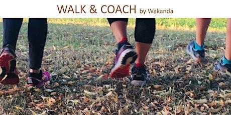 Walk & Coah  -  Je dépasse mes limites billets