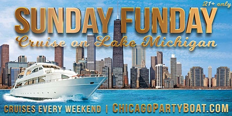 Sunday Funday Cruise on Lake Michigan on August 9th tickets
