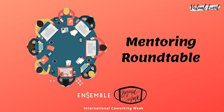 How to Maximize the Moment Mentoring Roundtable tickets