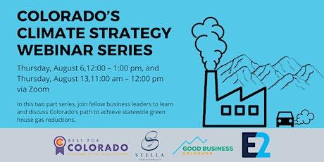 Colorado's Climate Strategy  Webinar Series - Part 2 tickets