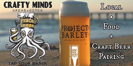 Project Barley and Crafty Minds Beer Pairing tickets