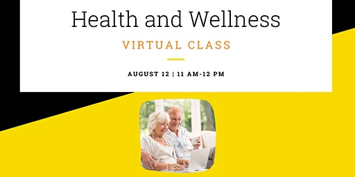 Health and Wellness Virtual Class