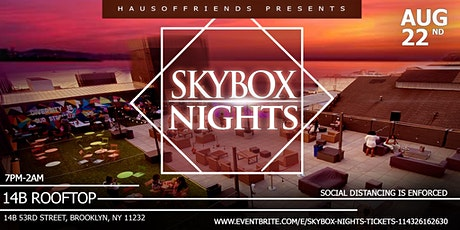 SkyBox Nights tickets