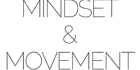 Mindset and Movement tickets