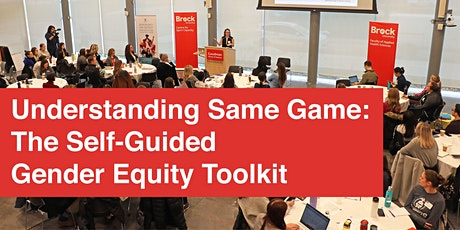 Understanding Same Game: The Self-Guided Gender Equity Toolkit tickets