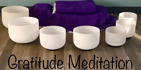 Get Your Gratitude On:  Guided Meditation and Sound Healing tickets