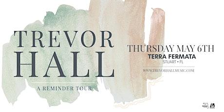 TREVOR HALL  - STUART tickets