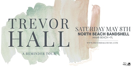 TREVOR HALL  - MIAMI tickets