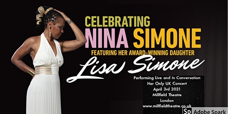A Unique Destiny A Tribute to Nina Simone feat Lisa Simone tickets