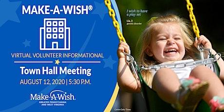 Make-A-Wish Virtual Volunteer Informational Town Hall Meeting tickets