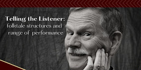 Telling the Listener: Folktale Structures and Range of Performance tickets