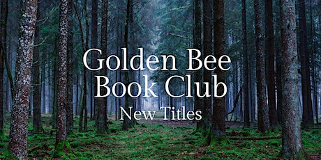 Golden Bee Book Club: New Titles August tickets