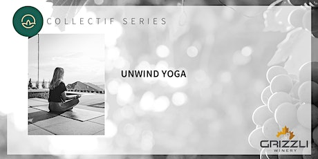Collectif Series:  Unwind Yoga tickets