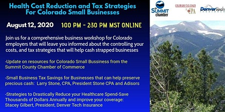 Healthcare  Cost Reduction  & Tax Strategies for  Colorado Businesses tickets
