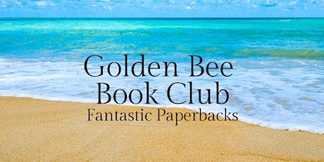 Golden Bee Book Club: Fantastic Paperbacks August tickets