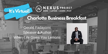 Charlotte Business Breakfast with Gerald Fadayomi tickets