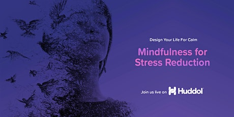 Mindfulness for Stress Reduction tickets