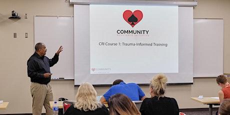 CRI Course 1 LIVE WEBCAST: Trauma-Informed Training tickets