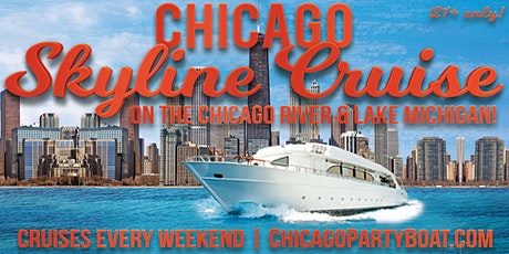 Chicago Skyline Cruise on the Chicago River & Lake Michigan on August 7th tickets