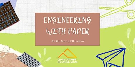 Virtual STEAM Workshop: Paper Engineering tickets