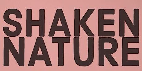 PATIO SHOW:  Shaken Nature tickets