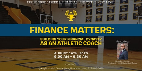 Finance Matters: Buidling your Financial Dynasty as an Athletic Coach tickets