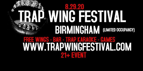 Trap Wing Festival Birmingham 2 tickets