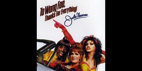 To Wong Foo Movie tickets