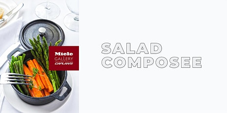 LIVE COOKING DEMO: SALADES COMPOSEE tickets