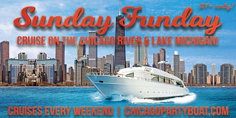 Sunday Funday Cruise on the Chicago River & Lake Michigan on August 9th tickets