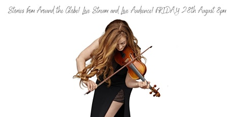Stories From Around The Globe - Violinist Sophie Armstrong tickets