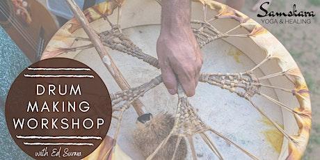 Drum Making Workshop at Samskara Yoga & Healing tickets