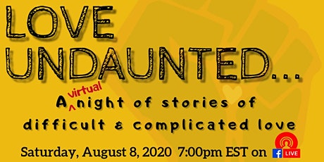 Love Night 2020 Love Undaunted: Stories of Difficult & Complicated Love tickets