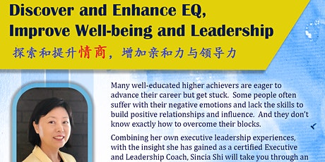 Discover and Enhance EQ, Improve Well-being &Leadership  探索提升情商,增加亲和与领导力 tickets