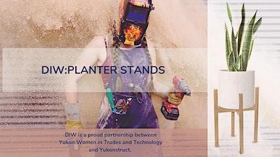 DIW: Planter Stands tickets