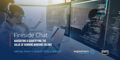 VIRTUAL Fireside Chat: Quantifying the Value of Running Windows on AWS biglietti